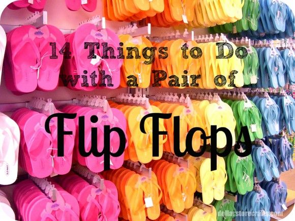 *14 Things to Do with a Pair of Flip Flops - What says summer better than a pair of flip flops - So why not make them cute - Here are 14 ways to do just that!