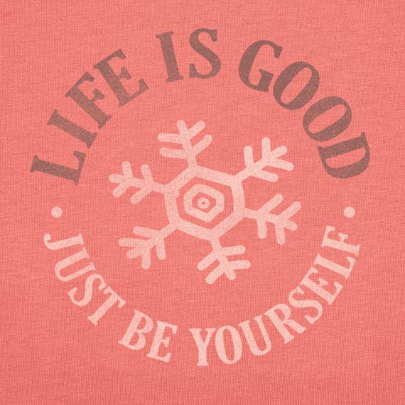 Women's Just Be Yourself Long Sleeve Crusher Tee Snowflake Tee Shirts  Life  is good