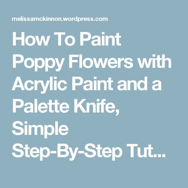 1177 best acrylic and oil painting tutorials and for How to paint with a palette knife with acrylics