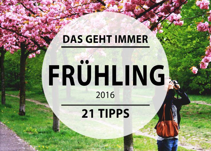 Der Frühling kann kommen! Wir haben 21 Tipps für Berlin für euch.