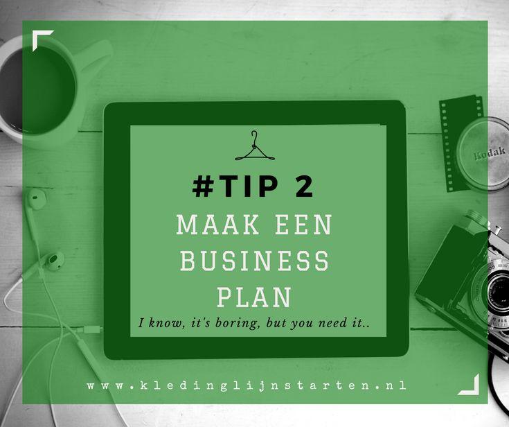 Tip 2 Maak een businessplan