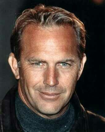 Kevin costner- so good looking to me.