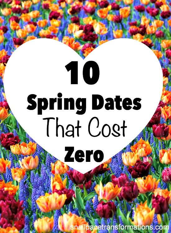 10 Spring Dates that Cost Zero   Inexpensive date ideas  
