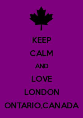 KEEP CALM AND LOVE LONDON ONTARIO,CANADA