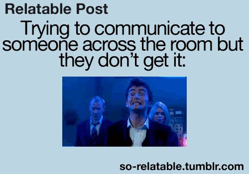 This usually happens when I try speak to my hubby this way lol lol. So Relatable - Funny GIFs, Relatable GIFs Quotes