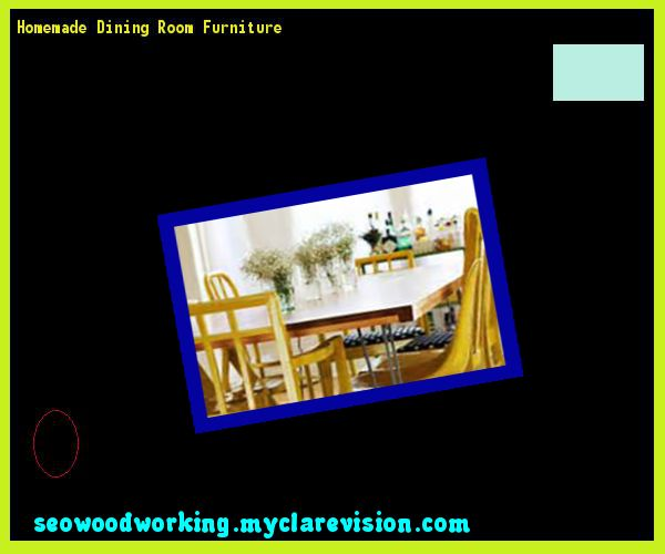 Homemade Dining Room Furniture 214326 - Woodworking Plans and Projects!