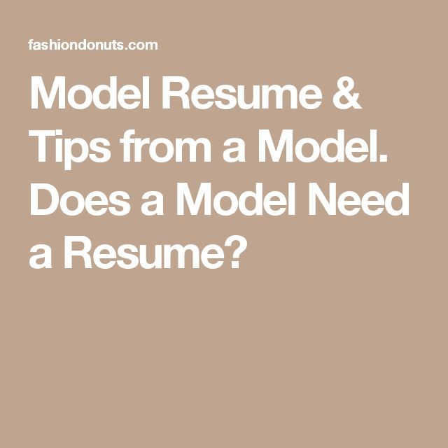 10 best Model Status images on Pinterest Modeling tips, Charts - model resume