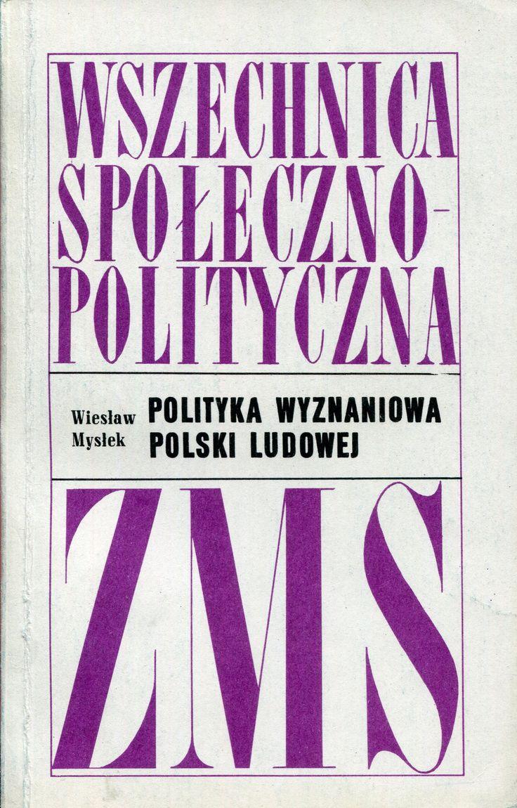 """""""Polityka wyznaniowa Polski Ludowej"""" Wiesław Mysłek Cover by Janusz Wysocki Published by Wydawnictwo Iskry 1970"""