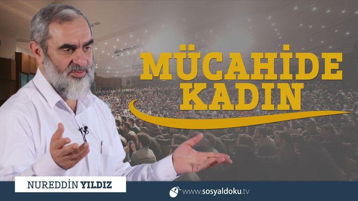 265) Mücahide Kadın - Kahramanmaraş - Nureddin YILDIZ