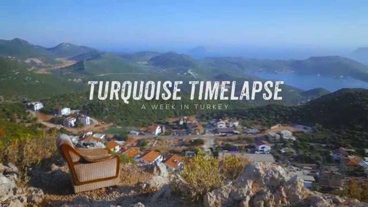 Turkey.Home - Turquoise Timelapse: A week in Turkey