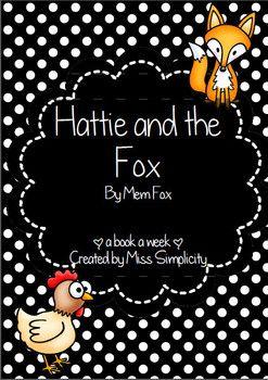 HATTIE AND THE FOX BY MEM FOX ~ A WEEK OF READING ACTIVITIES - TeachersPayTeachers.com