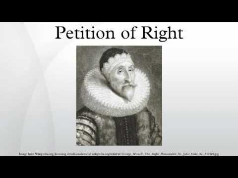 The Petition of Right is a major English constitutional document that sets out specific liberties of the subject that the king is prohibited from infringing....