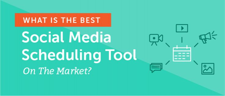 What Is The Best Social Media Scheduling Tool On The Market?