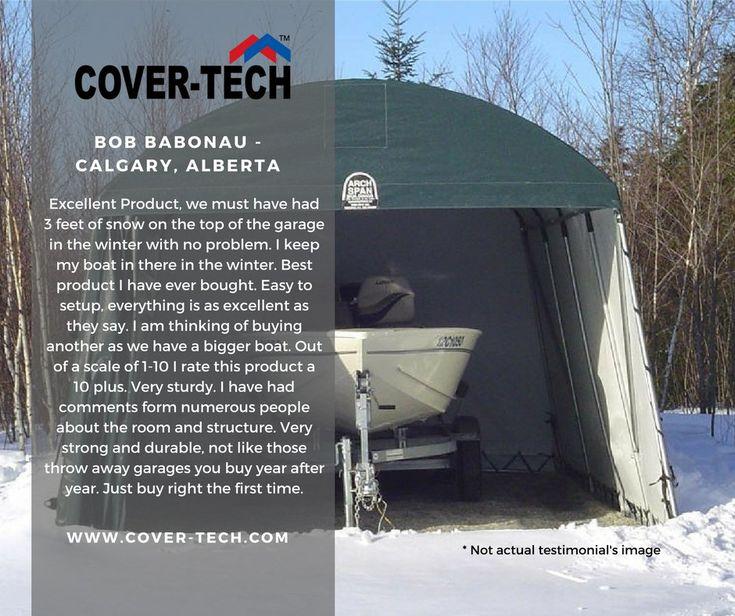 Cover-Tech Inc. (@covertechinc)   Twitter Bob Babonau from Calgary, Alberta said.... We thank you for your kind words! Read more testimonials here: http://www.cover-tech.com/testimonials #picoftheday #portablegarage #shelter #product #highquality #testimonial #madeincanada #rvgarage #boatgarage #cargarage #testimonials #tbt #stopsnowing #winter #calgary #alberta #thursday #storage #carstorage #winterstorage #february #instacar #instalikes #boatshelter #boat #shelters #boating #boatstorage