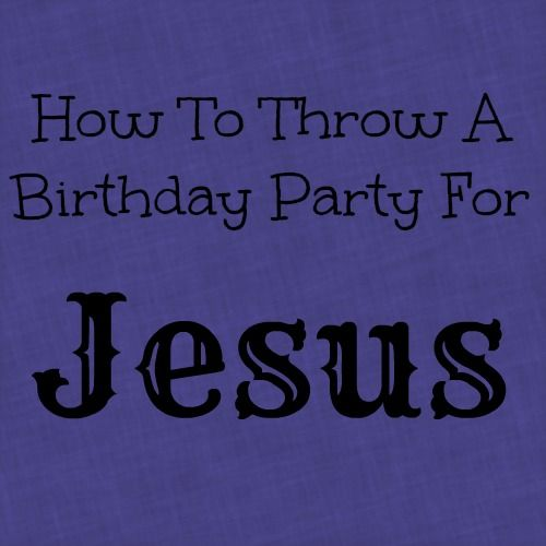 This year for Christmas we will be staying home. The children will be getting Christmas gifts but we will also be celebrating Jesus' birthday. I wanted to share 10 ideas for throwing a birthd...