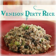 Venison Dirty Rice | My Wild Kitchen - Your destination for wild recipes