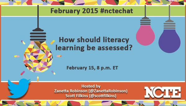 February 2015 #nctechat on literacy assessment led by Zanetta Robinson and Scott Filkins