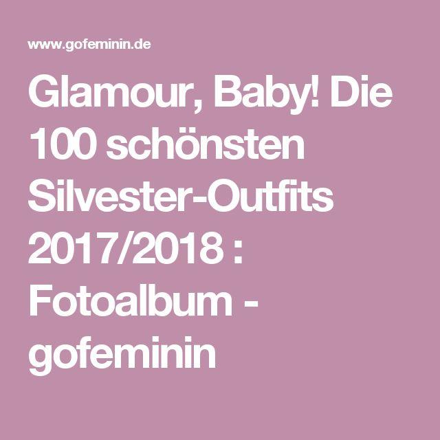Glamour, Baby! Die 100 schönsten Silvester-Outfits 2017/2018 : Fotoalbum - gofeminin