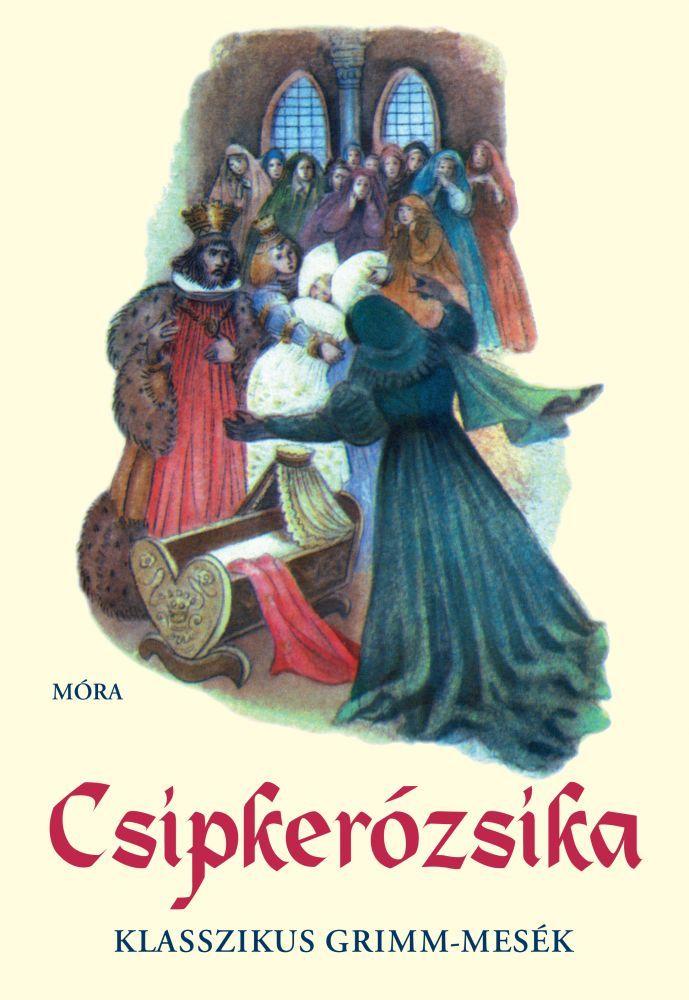 http://naplokonyv.hu/csipkerozsika-klasszikus-grimm-mesek Csipkerózsika -Klasszikus Grimm-mesék