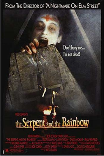 The Serpent and the Rainbow' is a horror film that was directed by Wes ('A Nightmare on Elm Street') Craven and released in 1988. Find out more: http://thezombiesite.com/the-serpent-and-the-rainbow-1988/