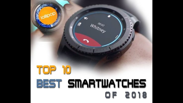TOP 10 BEST SMARTWATCHES OF 2018 | Tops Applied sciences SkMade