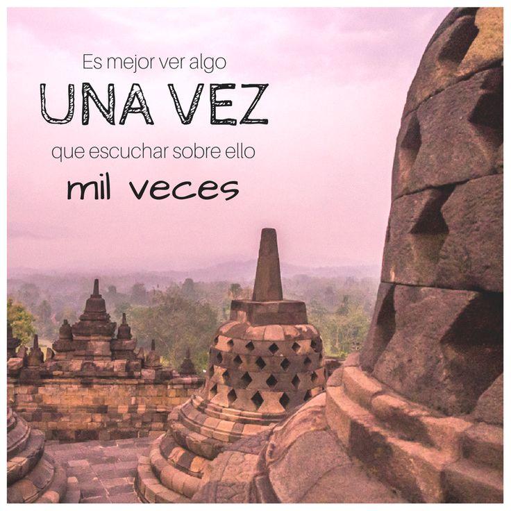 """""""Es mejor ver algo una vez que escuchar sobre ello mil veces""""  #frase #viaje #cita #inspiracion #viajera #viajar #frases #viajes"""