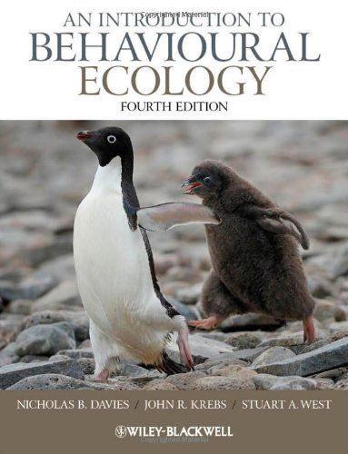 An Introduction to Behavioural Ecology 4th Edition by Nicholas B. Davies