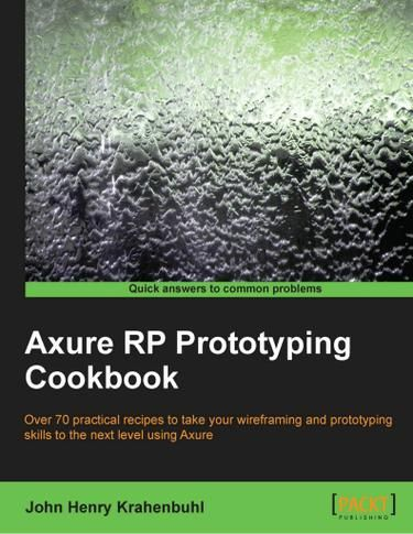 Axure RP Prototyping Cookbook - UX/UI Land