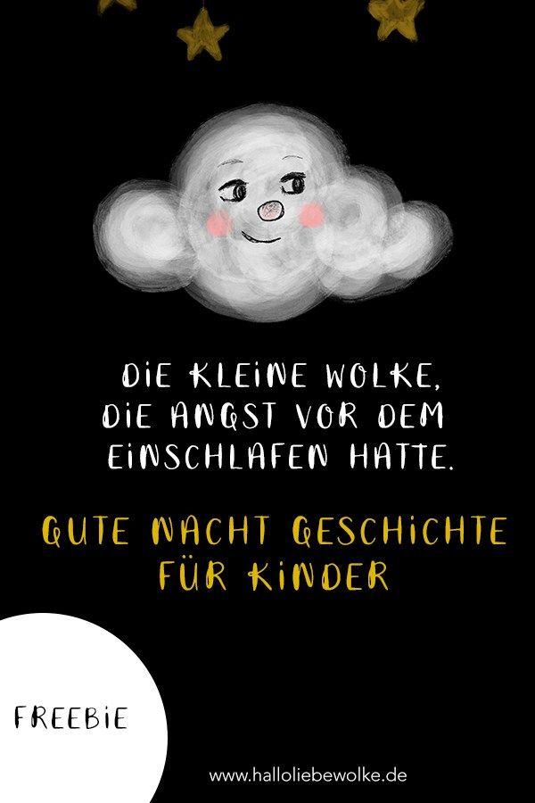 Eine kleine Gute Nacht Geschichte für Kinder und Kleinkinder als kostenloses eBook. Die kleine Wolke hatte Angst vor dem Einschlafen. Ob der Stern helfen kann? Ein Bilderbuch zum Vorlesen. Viel Spaß damit. #freebie #kinderbuch #kindergarten