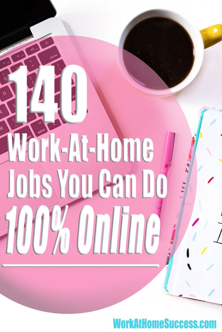 Want an online work-at-home job? Here are 140 companies that let you work from home over the Internet.