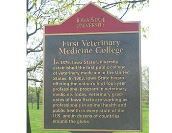 Iowa State University established the 1st Veterinary College at a public institution in 1879