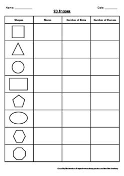 Two simple worksheets for students to record what they know about the properties of 2D and 3D shapes. Students record the name of each shape and their number of sides, corners, faces, edges and vertices.Perfect for an assessment piece!You might also like:3D Shape Assessment2D Shape Assessment2D and 3D Shape Sort Cut and PasteI Have Who Has - 3D Shapes2D Shape Posters With Songs** This product may be printed and photocopied by the original purchaser only and may not be shared, copied or…