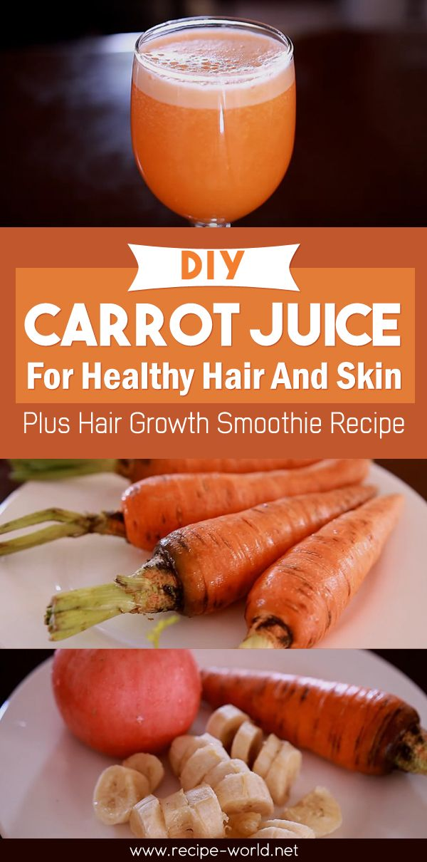 DIY Carrot Juice For Healthy Hair And Skin Plus Hair Growth Smoothie Recipe♨http://recipe-world.net/diy-carrot-juice-for-healthy-hair-and-skin-plus-hair-growth-smoothie-recipe/?i=p