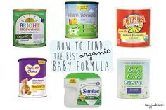 A Quest to Find the Best Organic Formula for Your Baby — Baby FoodE | organic baby food recipes to inspire adventurous eating