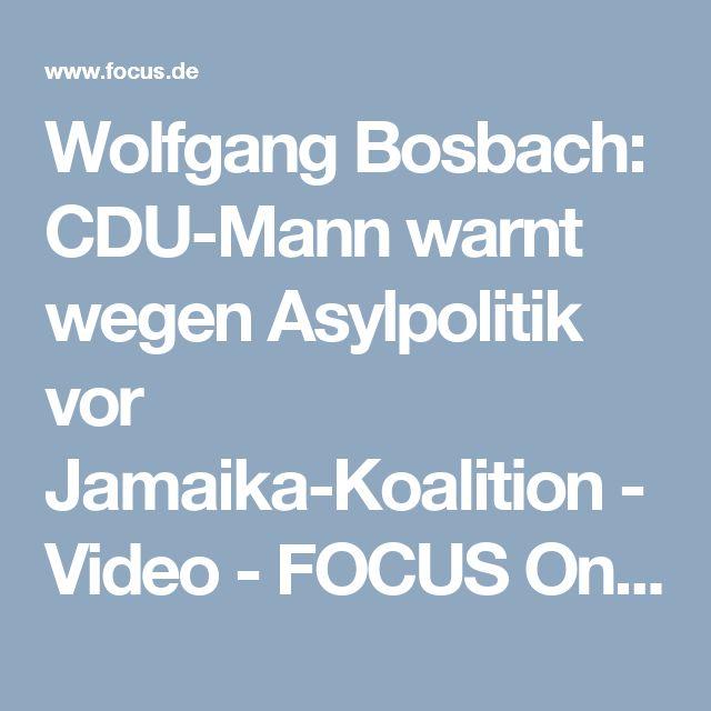 Wolfgang Bosbach: CDU-Mann warnt wegen Asylpolitik vor Jamaika-Koalition - Video - FOCUS Online