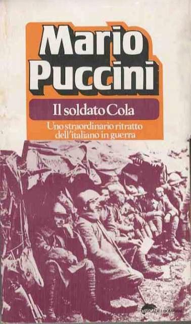 Mario Puccini - Il soldato Cola (Bompiani)