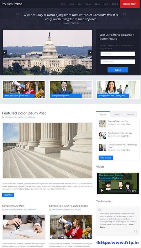 We have collected these #political party website templates which help you to create a #website for political party as well as nonprofit organization.  Link : http://www.frip.in/political-website-template/