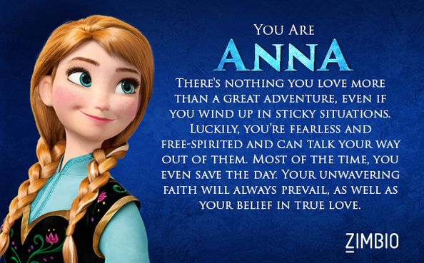 I got Anna - Which 'Frozen' Character are You? - Zimbio Quiz comment your guys' answers!! :D