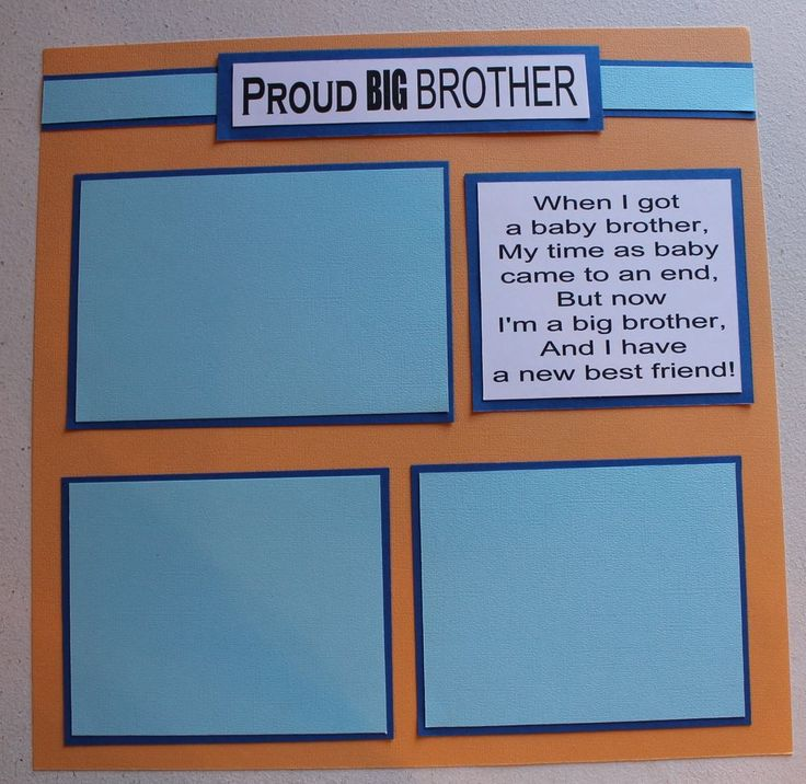 Proud Big Sister Quotes: 1000+ Images About Brothers Scrapbooking On Pinterest