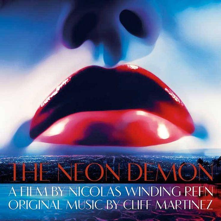 Nicolas Winding Refn reunites with Cliff Martinez for The Neon Demon soundtrack vinyl release on the way