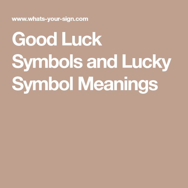 Good Luck Symbols and Lucky Symbol Meanings