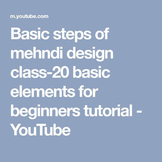 Basic steps of mehndi design class-20 basic elements for beginners tutorial - YouTube
