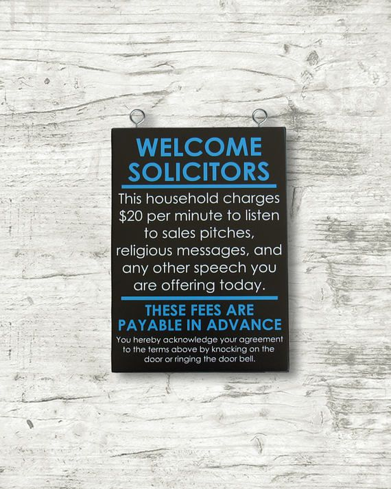 Welcome Solicitors - No soliciting sign - No solicitation sign - Funny door sign - have a nice day - Solicitors Welcome - READY TO SHIP