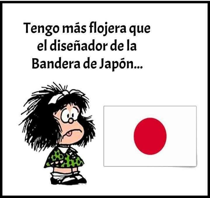 Flojera | Frases hilarantes, Chistes de mafalda, Memes español ...