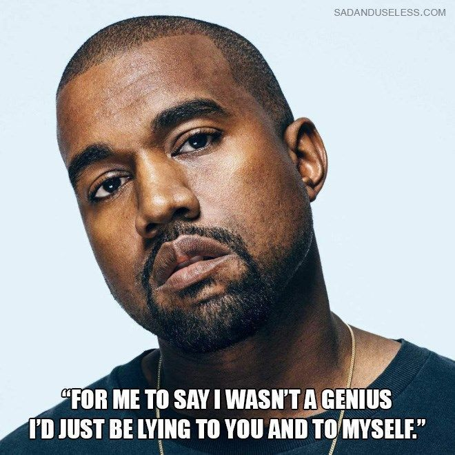 Dumbest Quotes Ever Said By 2020 Presidential Candidate Kanye West In 2020 Dumb Quotes Really Funny Memes President Meme