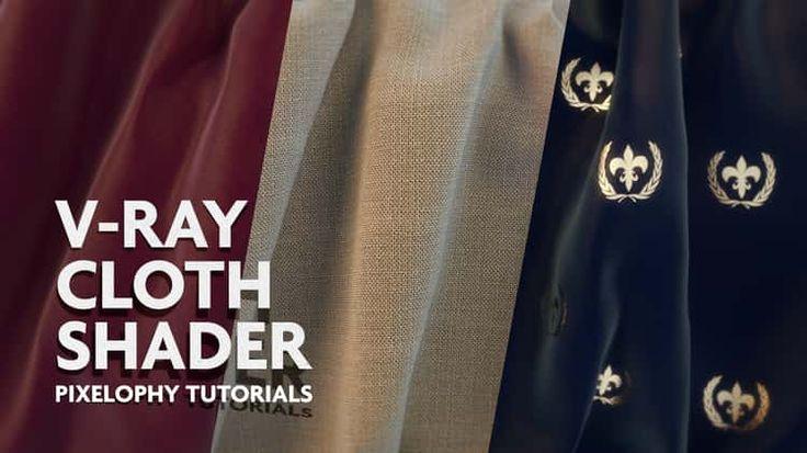 V-Ray cloth shader tutorial