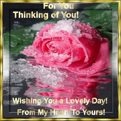 For You Thinking of you Wishing you a lovely day hello friend comment good morning good day thinking of you blessings greeting graphic beautiful day