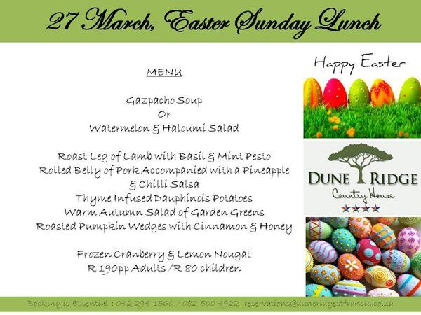 Celebrate Easter Lunch at Dune Ridge Country House when in St Francis Bay area. Book now +27 42 294 1560 http://www.duneridgestfrancis.co.za