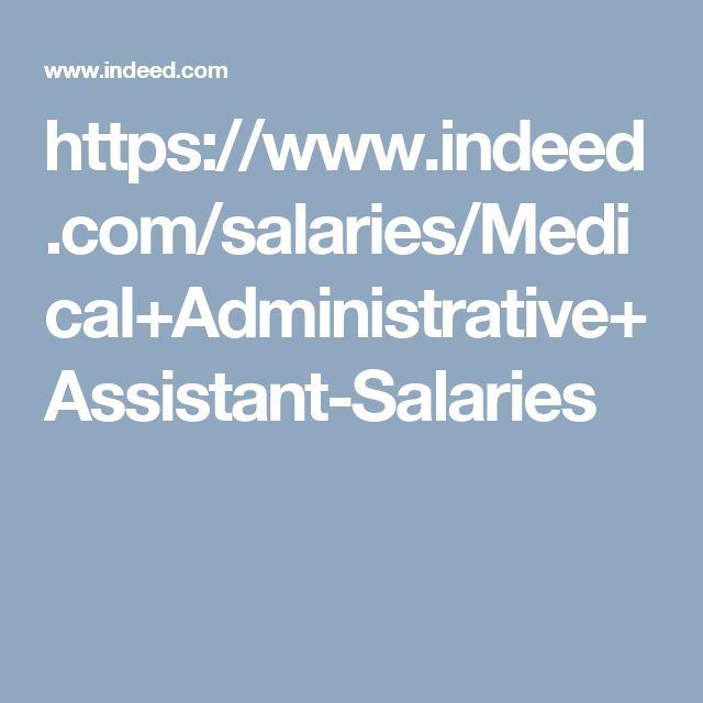 httpswwwindeedcomsalariesmedicaladministrative - Church Administrative Assistant Salary