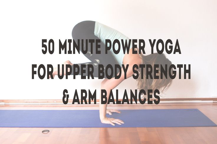 Did someone say FREE YOGA? Here's a 50 minute power yoga class for upper body strength and arm balances!